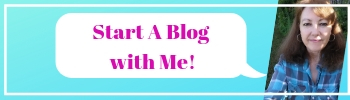 350x100 Start a blog with me