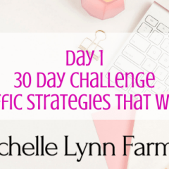 30 Day Challenge Traffic Day 1 Header-min