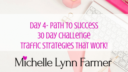30 Day Challenge Traffic Day 4 Path To Success-min
