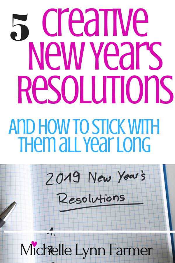 5 Creative New Year's Resolutions and How To Stick With Them All Year
